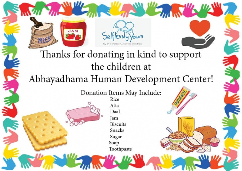 The Food/Provisions Drive by Selflessly Yours to the AbhayDhama Human Development Center.